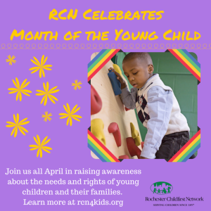 RCN Celebrates Month of the Young Child